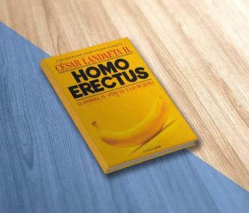 Libro Homo Erectus César Landaeta H. Psicólogo, Autor